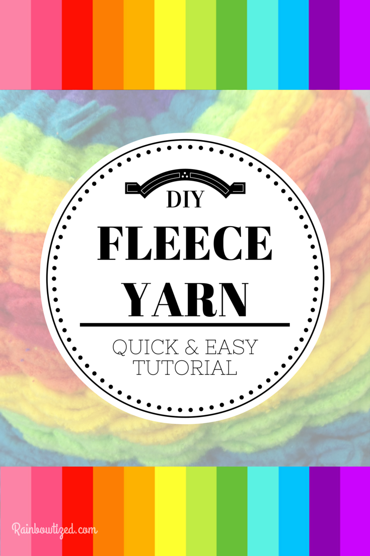 FLEECE YARN TUTORIAL